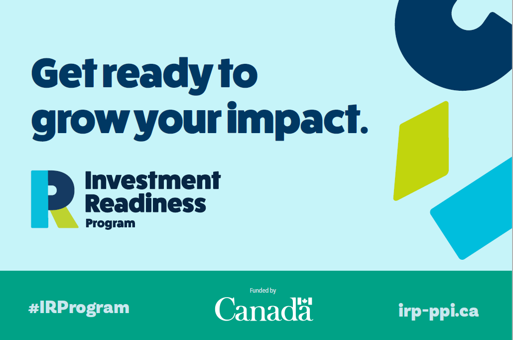 Get ready to grow your impact with the Investment Readiness Program.