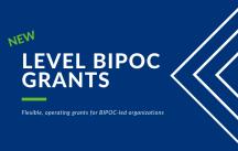 LEVEL BIPOC Grants