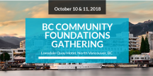 BC Community Foundations Gathering - Oct 10 and 11, 2018