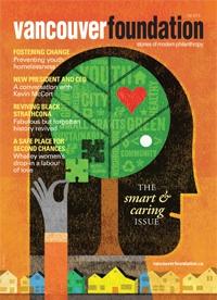 Vancouver Foundation Magazine Fall 2013
